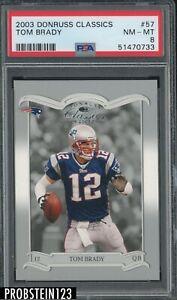 2003 Donruss Classics #57 Tom Brady New England Patriots PSA 8 NM-MT