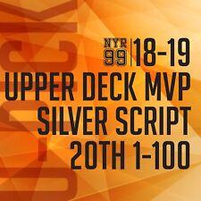 18-19 Upper Deck MVP 20th Silver Script Parallel U-Pick from List #1-100