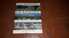 BLANDIN LA NATURA IN EUROPA PAESAGGI FLORA E FAUNA I ED. CDE 1992 FOTO