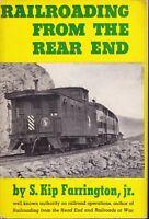Railroading from the Rear End, Farrington, Steam Trains, 1st ed.1946 *Gd+/Gd+*