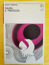 LIBRO CARLO CASSOLA - PAURA E TRISTEZZA - L2 CLUB DEGLI EDITORI 1971