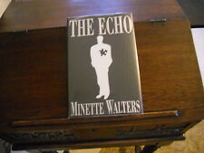 THE ECHO by Minette Walters, 1st ed/1st printing US (1997, Hardcover)