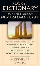 Pocket Dictionary for the Study of New Testament Greek by Matthew S DeMoss (Paperback / softback, 2001)