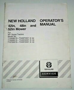 "New Holland 42"" 48"" 52"" Mower Operators Manual Original (fits MY Series Tractor)"