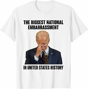 The Biggest National Embarrassment In United States History Shirt - Biden shirt