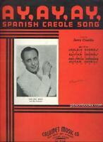 Ay,Ay,Ay Spanish Creole Song Ted Fio-Rita Orchestra on Cover 1935 Sheet Music