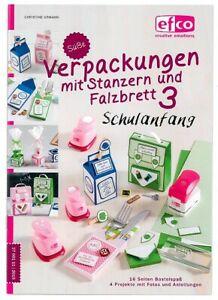 Buch Anleitung Verpackungen mit Stanzern und Falzbrett Schulanfang Efco 2700111