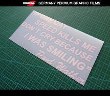 Paul Walker Famous saying Fast & Furious 7 HSV GT 86 JDM car Vinyl Decal sticker