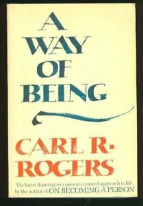 A Way of Being,Carl R. Rogers