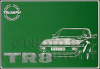 1980-1981 Triumph TR8 Owners Manual Owner User Handbook Instruction Guide Book