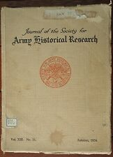 Journal of Society for Army Historical Research Vol. XIII No 51 Autumn 1934