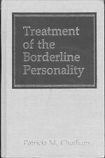 Treatment Of Borderline Personality Chatham 1989 Hardcover Diagnostic Symptoms