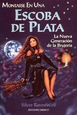 Montarse en una escoba de plata (Spanish Edition)-ExLibrary