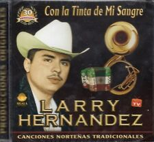 Larry Hernandez Con La Tinta de Mi Sangre 30 Aniversario CD New Sealed