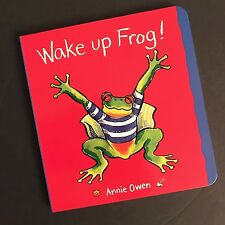 Wake Up Frog! (Animal Friends Board Books) by Annie Owen
