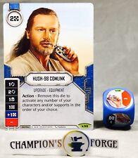 Star Wars Destiny Legacies Set Hush-98 Comlink #59 Rare w/ Premium Die