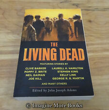 The Living Dead ~ Zombie Horror Short Stories PB ~ Stephen King, Clive Barker +