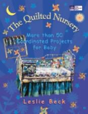 Leslie Beck book The Quilted Nursery 50+ Coordinated Projects for Baby ExLibrary