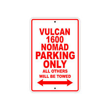 KAWASAKI VULCAN 1600 NOMAD Parking Only Motorcycle Bike Aluminum Sign