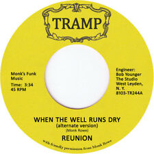 """Reunion – When The Well Runs Dry / A Brighter Day 7"""""""