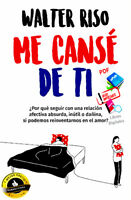ME CANSÉ DE TI (De Riso Walter) (Formato digital PDF, Word y  Epub) ENVIO GRATIS