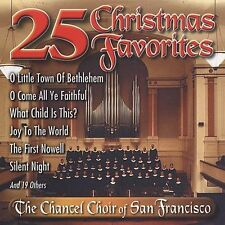 Christmas CD Chancel Choir of San Francisco 25 Christmas Favorites