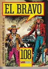 PETIT FORMAT MON JOURNAL / EL BRAVO N° 108