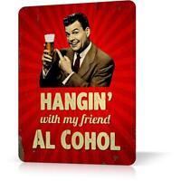 METAL TIN SIGN BEER HANGIN FRIEND AL COHOL Retro Funny Decor BAR PUB Poster Wall