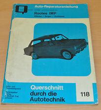 ROOTES IMP Hillman Singer Sunbeam Reparaturanleitung B118 Handbuch Bucheli