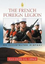 The French Foreign Legion: An Illustrated History-ExLibrary