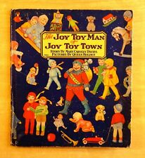 The JOY TOY MAN of JOY TOY TOWN Mary Carolyn Davies & Queen Holden c.1930