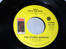 Staple Singers: Who Made the Man / My Main Man [Unplayed Copy]