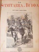 NOVELA - SALGARI, E La Cimitarra de Buda 1892 Treves 2a y ilustración Chalasani