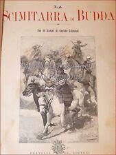 ROMANZO - SALGARI, E.: La Scimitarra di Budda 1892 Treves 2a ed Illust Colantoni