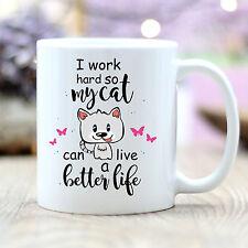 "T156 Wandtattoo-Loft Coffee Mug "" I Work Hard "" Amusing Quote Cat Life Life"