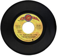 """IMPRESSIONS  """"I'LL ALWAYS BE HERE"""" MONSTER 70's SOUL FLOORFILLER   LISTEN!"""
