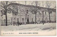 Forlì - Regia Scuola d'Arti e Mestieri