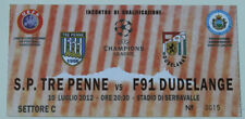 Ticket for collectors CL Tre Penne F91 Dudelange 2010 San Marino Luxembourg