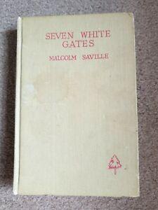 Seven White Gates A Lone Pine Adventure - Malcolm Saville 1949