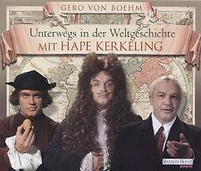 HAPE KERKELING liest : UNTERWEGS IN DER WELTGESCHICHTE - 4 CD - Gero von Boehm