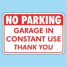 300x200 No Parking Garage in Constant Use Sign - FREE POSTAGE
