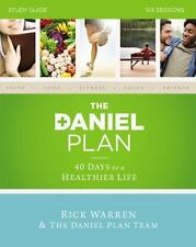 The Daniel Plan: The Daniel Plan Study Guide : 40 Days to a Healthier Life by...