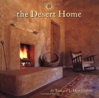 The Desert Home by Tamara L. Hawkinson (Hardcover)