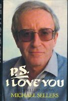 P.S. I love you: Peter Sellers, 1925-1980