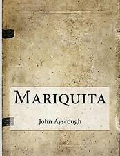 NEW Mariquita by John Ayscough