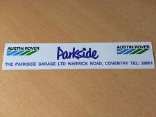 Parkside Austin Rover Warwick Replica Window Sticker Mini Metro 200 600 800 Etc