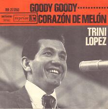 "TRINI LOPEZ – Goody Goody (1964 VINYL SINGLE 7"" DUTCH ARTONE PS)"
