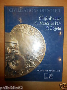 ORFEVRERIE // CHEFS D'OEUVRE DU MUSEE DE L' OR DE BOGOTA / EXPOSITION 1996