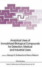 Analytical Uses of Immobilized Biological Compounds for Detection, Medical...