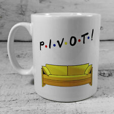 NEW FRIENDS TV SHOW PIVOT! SCENE GIFT MUG CUP PRESENT MERCHANDISE SOFA COUCH